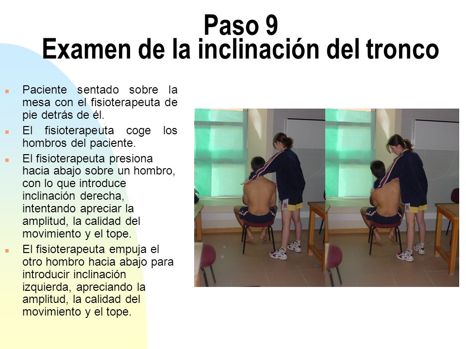 Paso 9 Examen de la inclinación del tronco