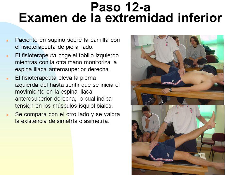 Paso 12-a Examen de la extremidad inferior
