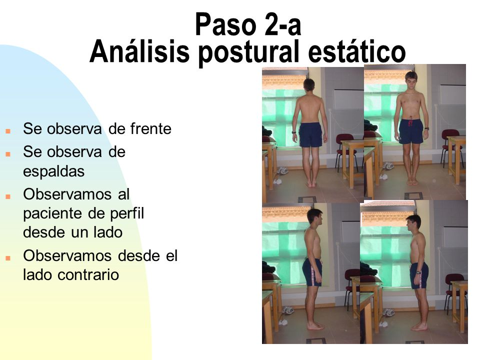 Paso 2-a Análisis postural estático
