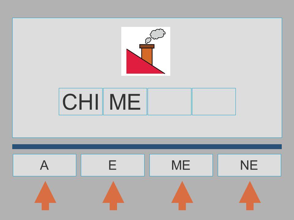 CHI ME A E ME NE