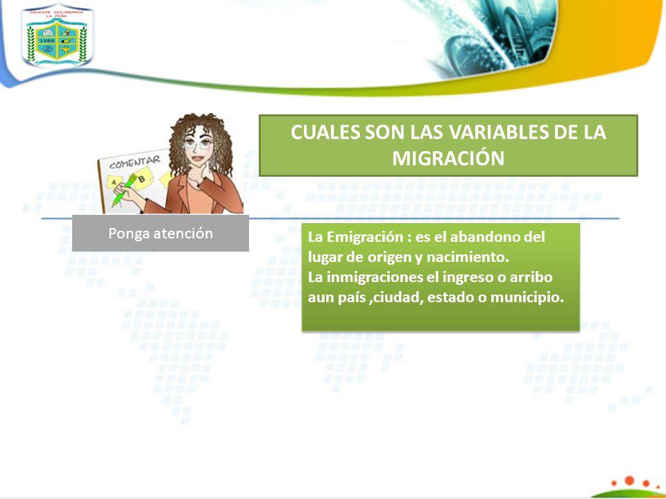 CUALES SON LAS VARIABLES DE LA MIGRACIÓN