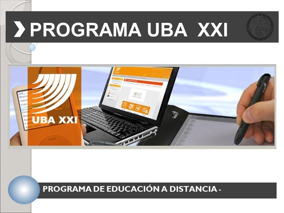 PROGRAMA UBA XXI PROGRAMA DE EDUCACIÓN A DISTANCIA -