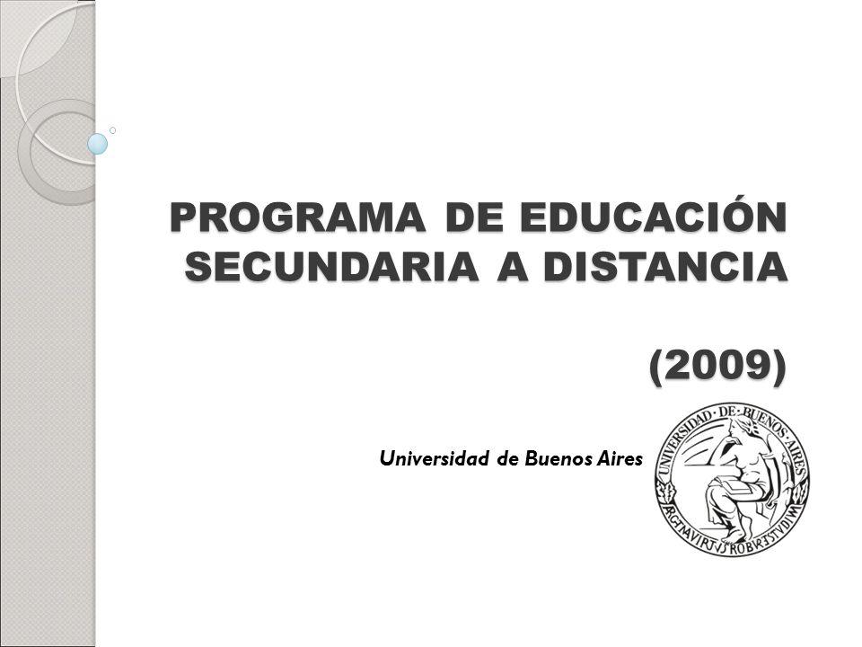 PROGRAMA DE EDUCACIÓN SECUNDARIA A DISTANCIA (2009)