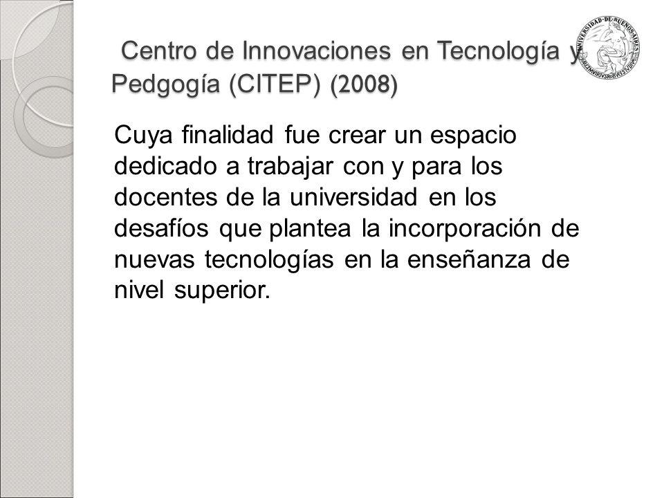 Centro de Innovaciones en Tecnología y Pedgogía (CITEP) (2008)