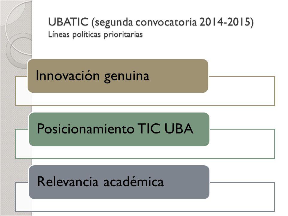 UBATIC (segunda convocatoria 2014-2015) Líneas políticas prioritarias