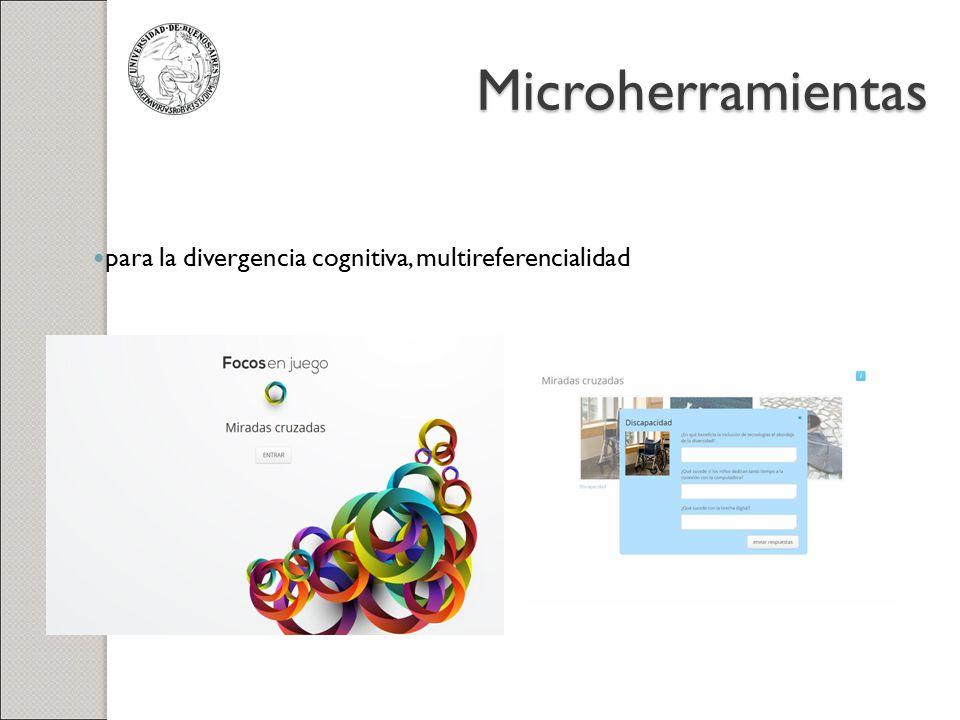 Microherramientas para la divergencia cognitiva, multireferencialidad