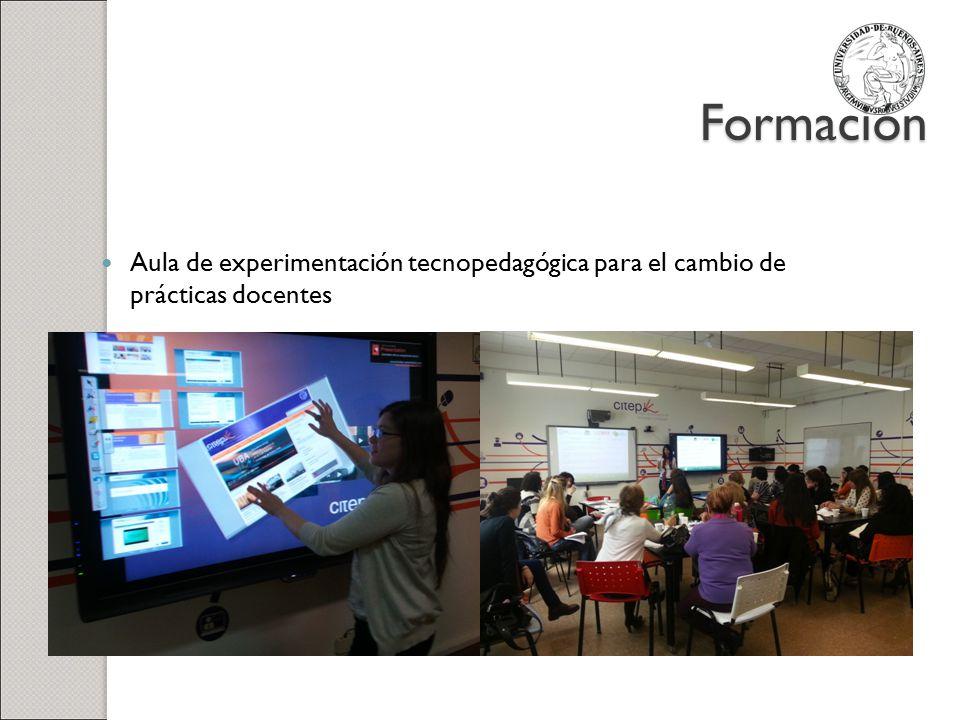Formación Aula de experimentación tecnopedagógica para el cambio de prácticas docentes