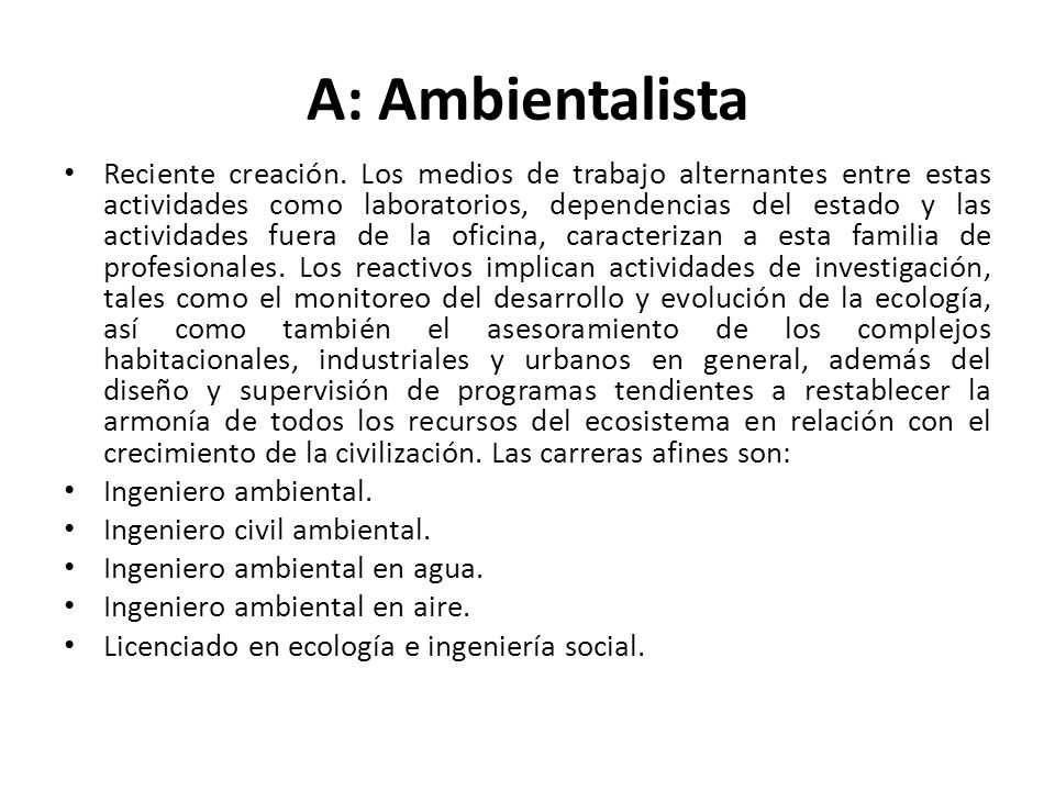A: Ambientalista