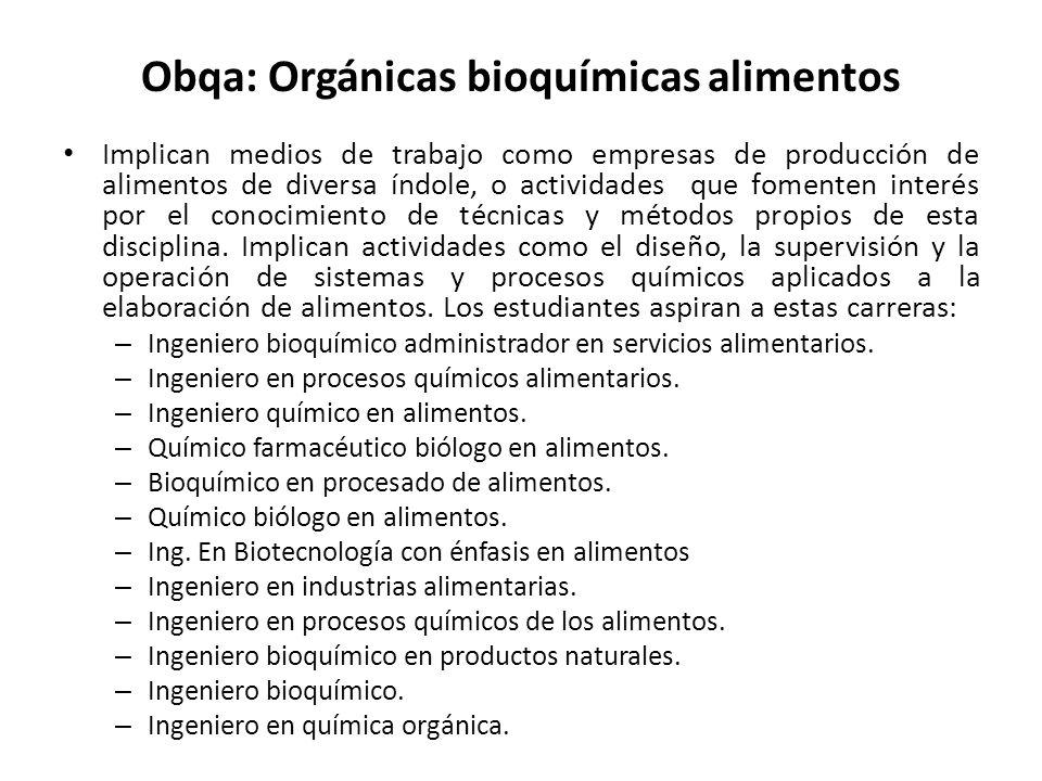 Obqa: Orgánicas bioquímicas alimentos