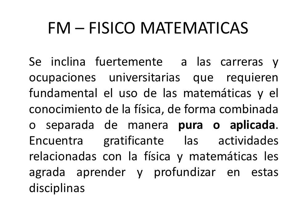 FM – FISICO MATEMATICAS