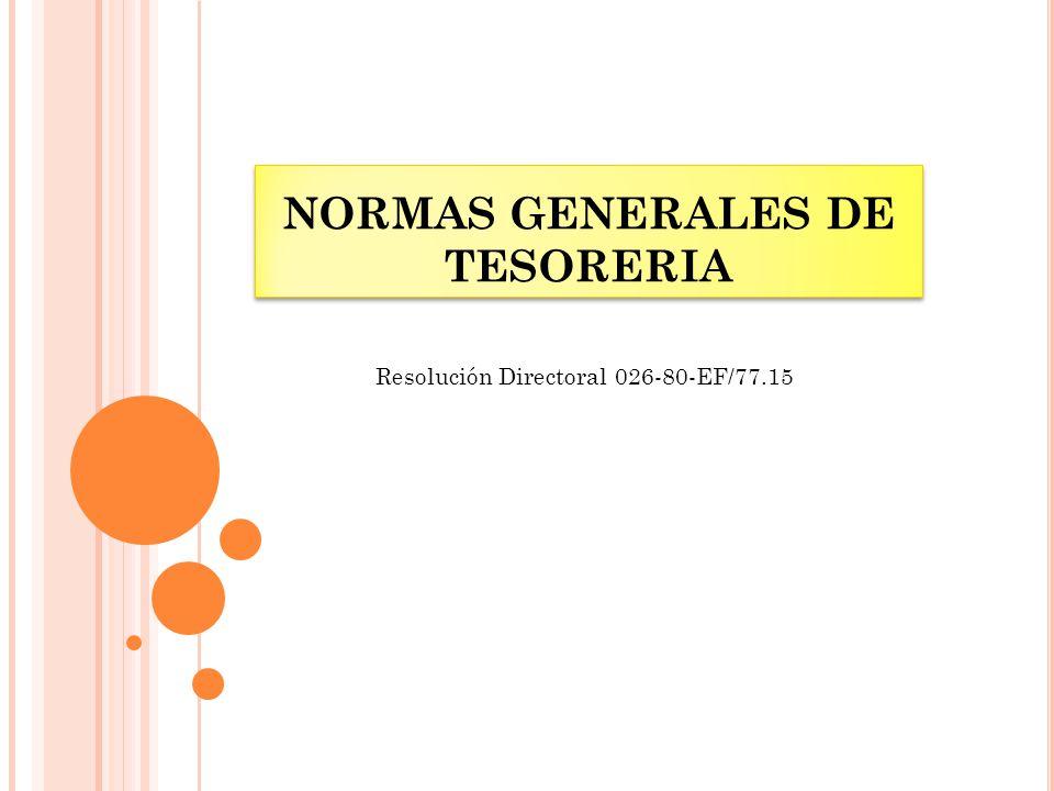 NORMAS GENERALES DE TESORERIA