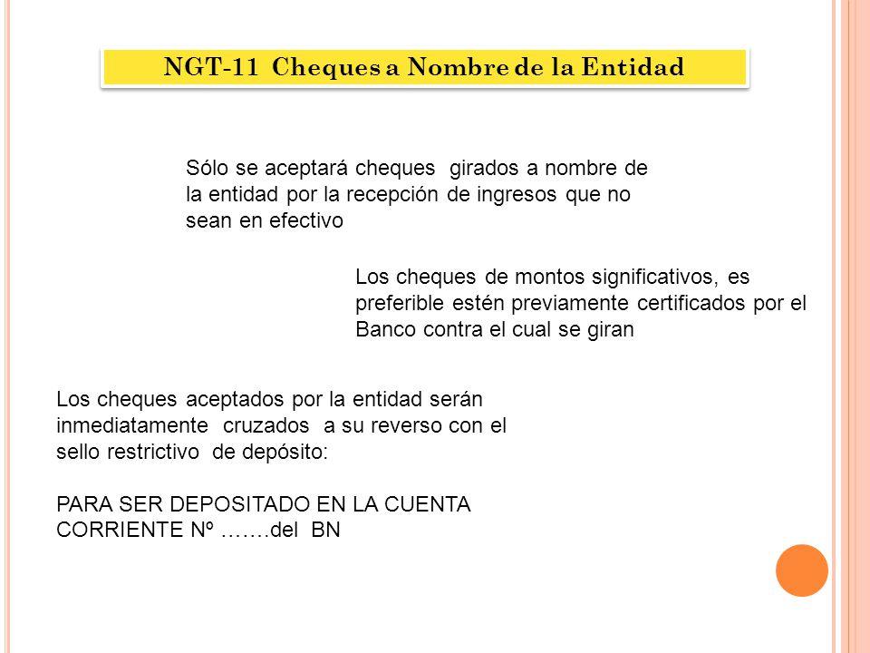 NGT-11 Cheques a Nombre de la Entidad
