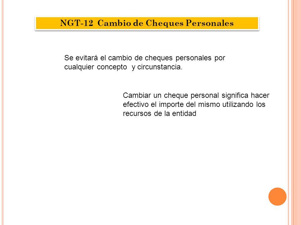 NGT-12 Cambio de Cheques Personales