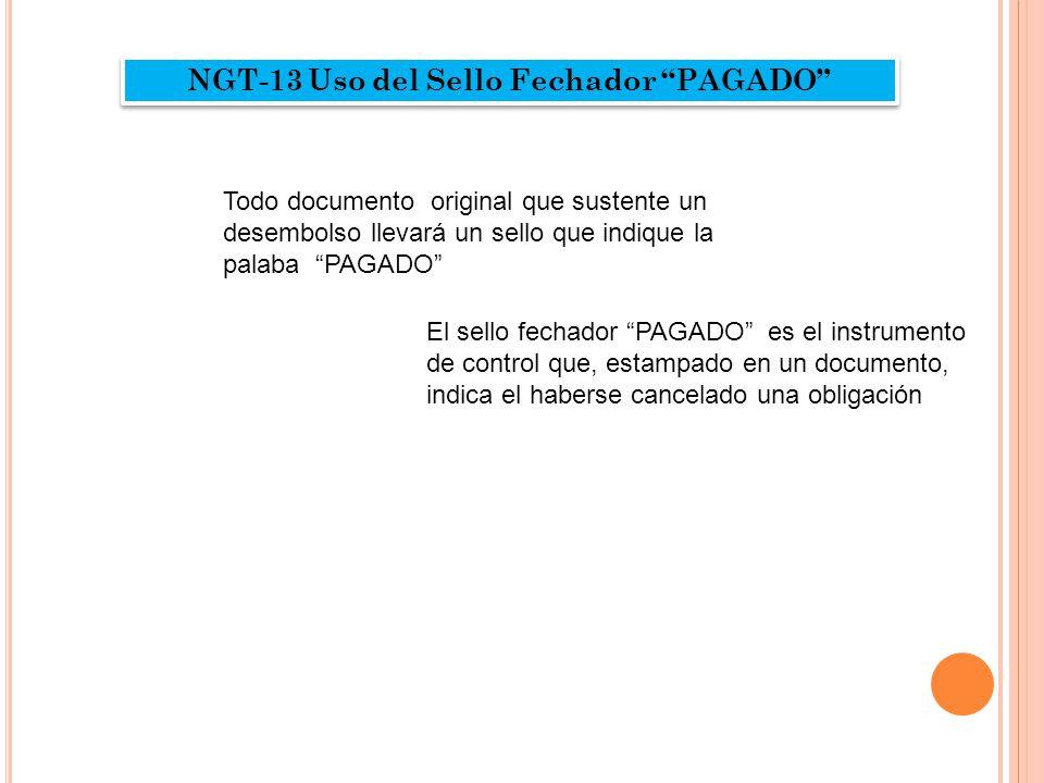 NGT-13 Uso del Sello Fechador PAGADO