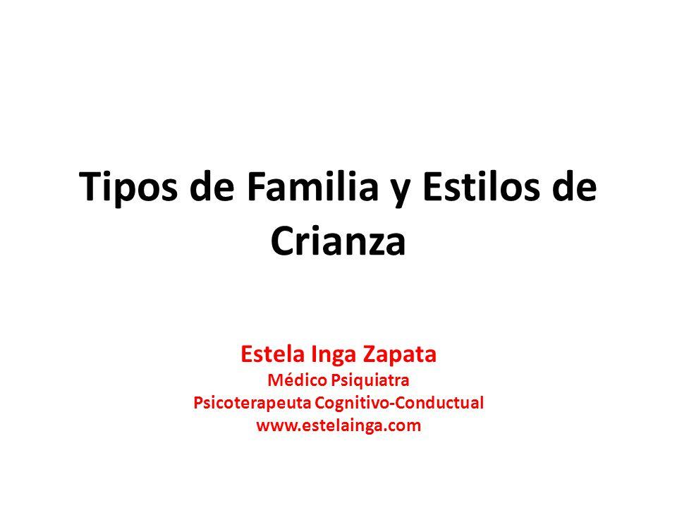 Tipos de Familia y Estilos de Crianza