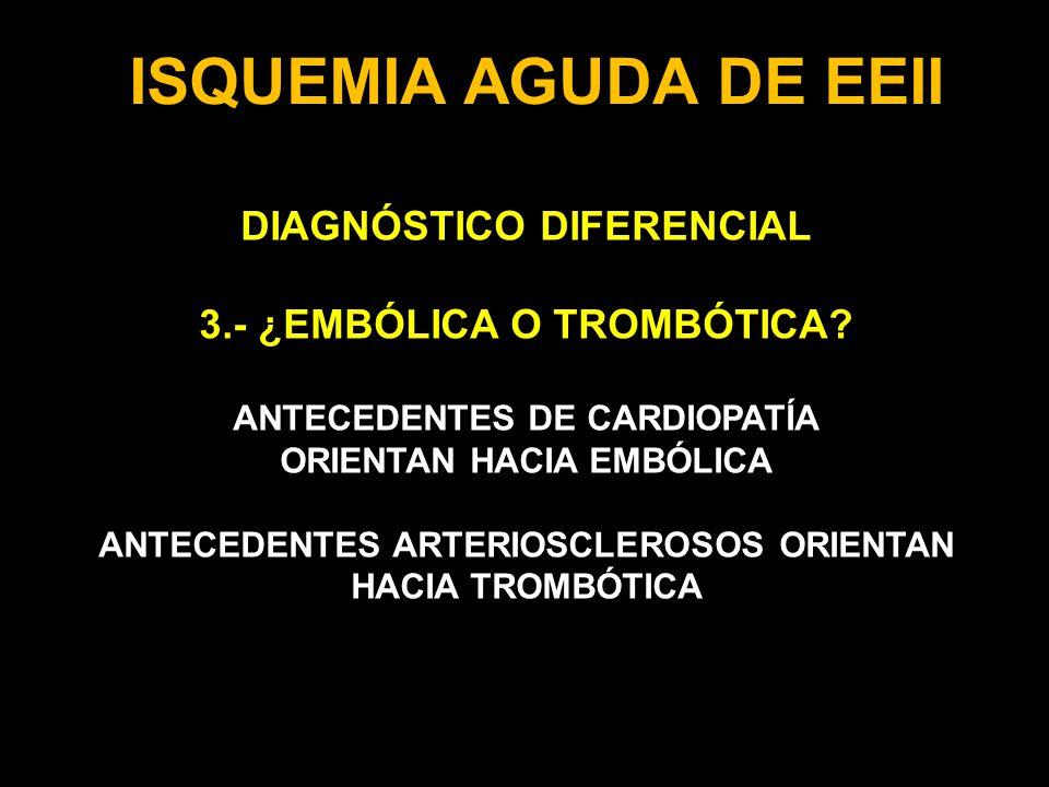 ISQUEMIA AGUDA DE EEII DIAGNÓSTICO DIFERENCIAL