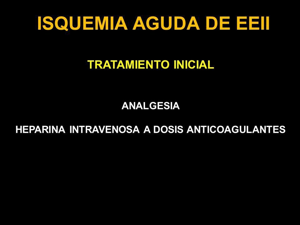 HEPARINA INTRAVENOSA A DOSIS ANTICOAGULANTES