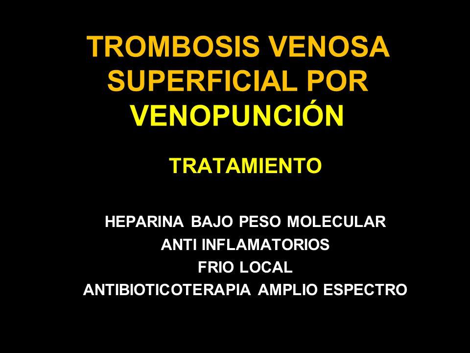TROMBOSIS VENOSA SUPERFICIAL POR VENOPUNCIÓN