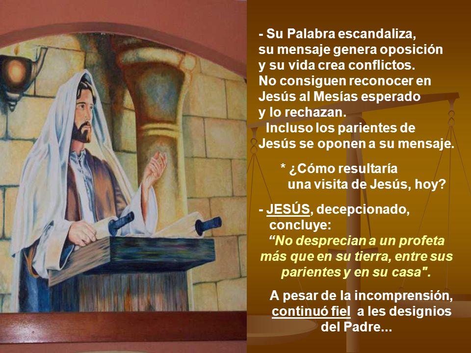 Resultado de imagen de los suyos desprecian a jesus