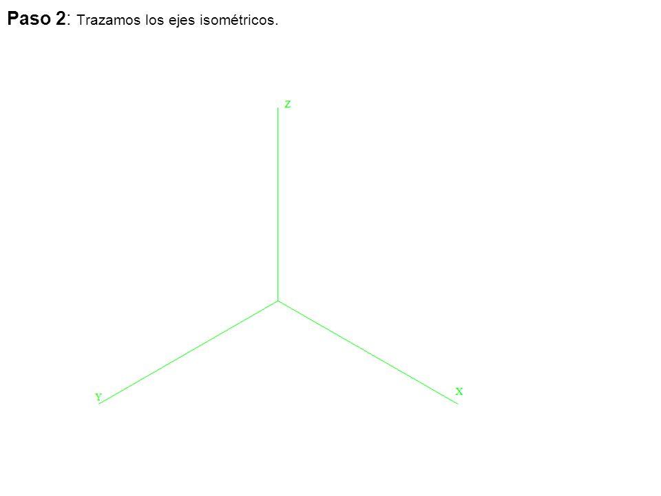 Paso 2: Trazamos los ejes isométricos.