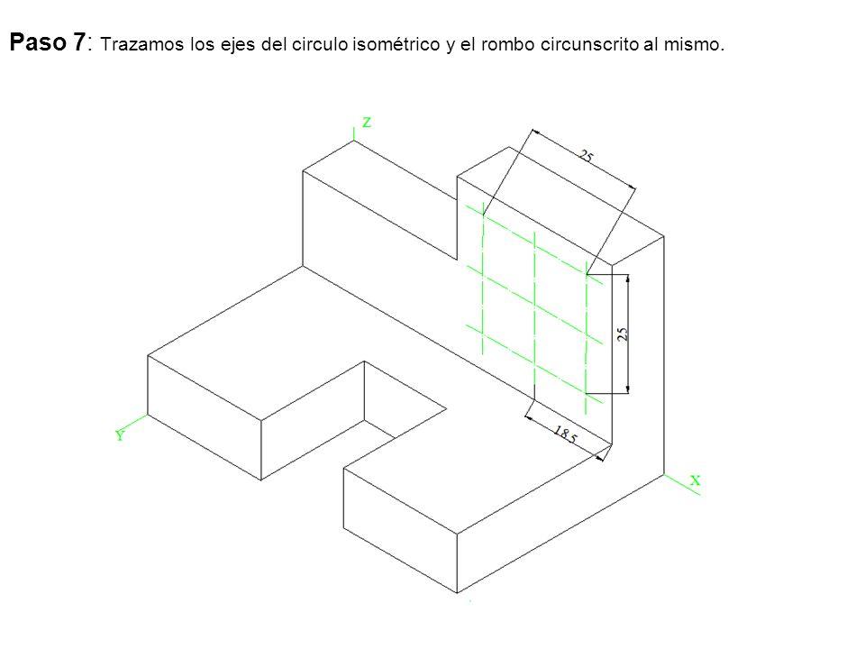 Paso 7: Trazamos los ejes del circulo isométrico y el rombo circunscrito al mismo.