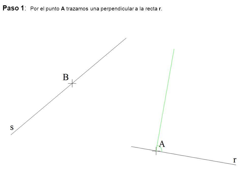 Paso 1: Por el punto A trazamos una perpendicular a la recta r.
