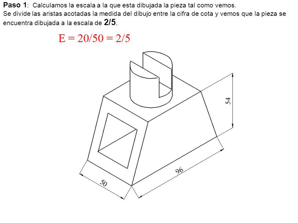 Paso 1: Calculamos la escala a la que esta dibujada la pieza tal como vemos.
