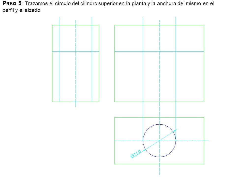 Paso 5: Trazamos el círculo del cilindro superior en la planta y la anchura del mismo en el perfil y el alzado.
