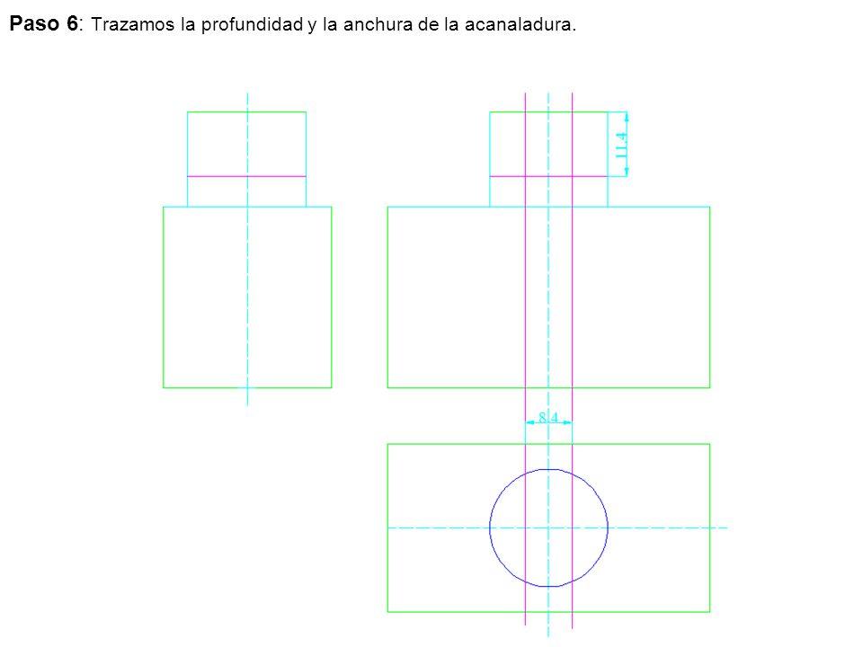 Paso 6: Trazamos la profundidad y la anchura de la acanaladura.