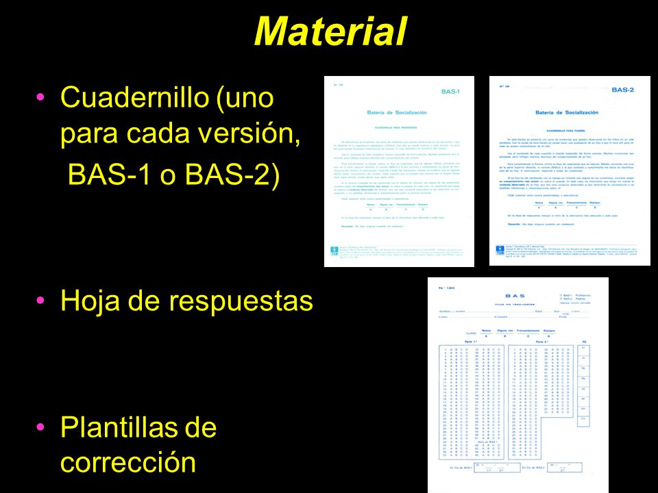 Material Cuadernillo (uno para cada versión, BAS-1 o BAS-2)