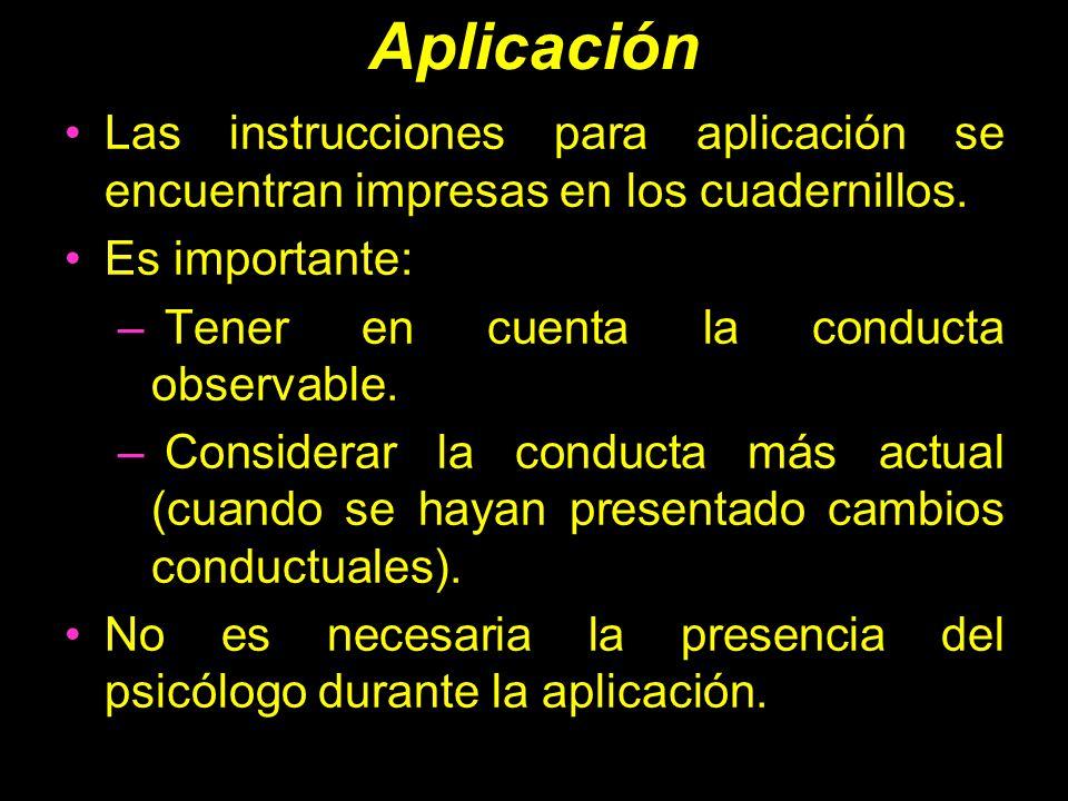 Aplicación Las instrucciones para aplicación se encuentran impresas en los cuadernillos. Es importante: