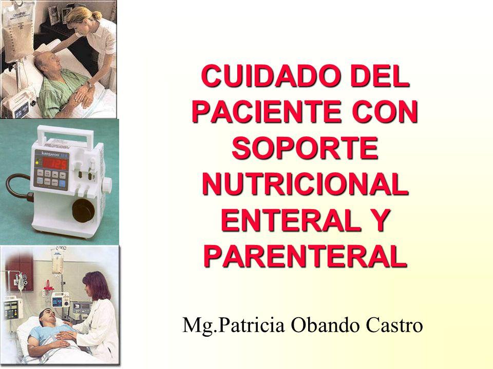 CUIDADO DEL PACIENTE CON SOPORTE NUTRICIONAL ENTERAL Y PARENTERAL