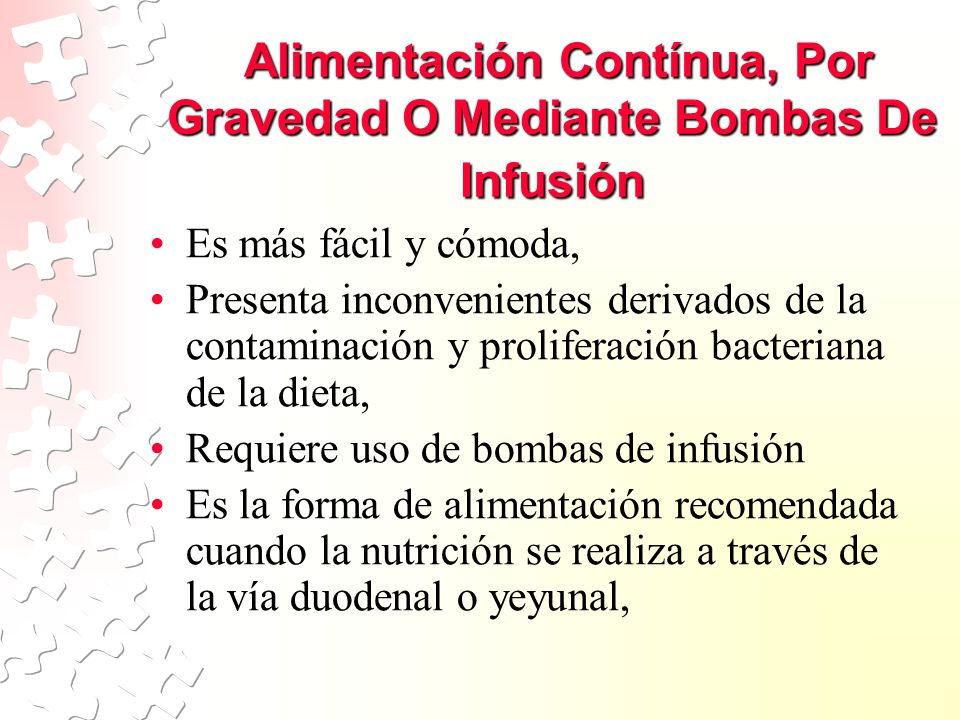 Alimentación Contínua, Por Gravedad O Mediante Bombas De Infusión