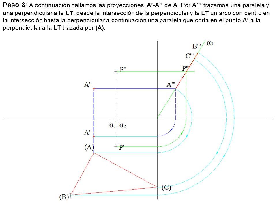 Paso 3: A continuación hallamos las proyecciones A'-A'' de A