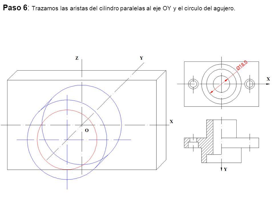 Paso 6: Trazamos las aristas del cilindro paralelas al eje OY y el circulo del agujero.