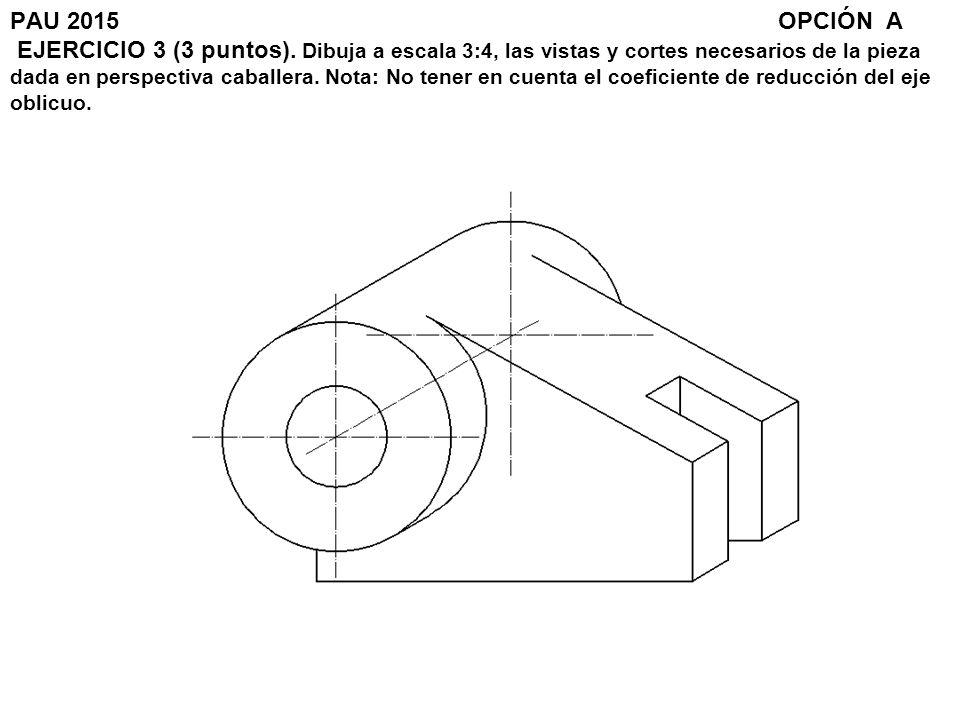 PAU 2015. OPCIÓN A EJERCICIO 3 (3 puntos)