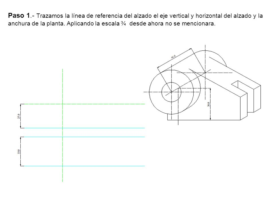 Paso 1.- Trazamos la línea de referencia del alzado el eje vertical y horizontal del alzado y la anchura de la planta.