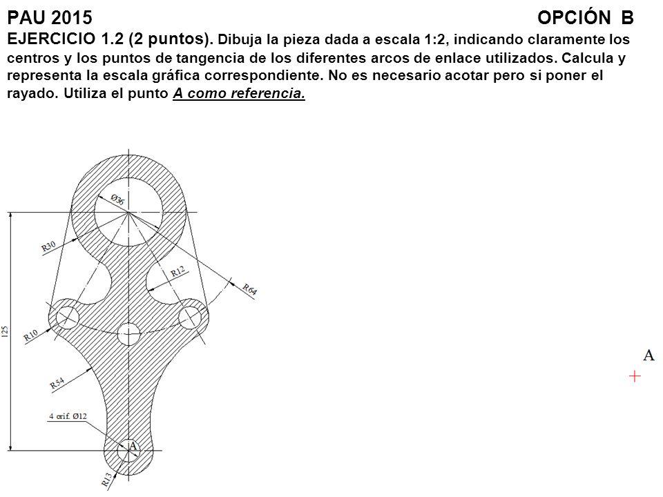 PAU 2015. OPCIÓN B EJERCICIO 1. 2 (2 puntos)
