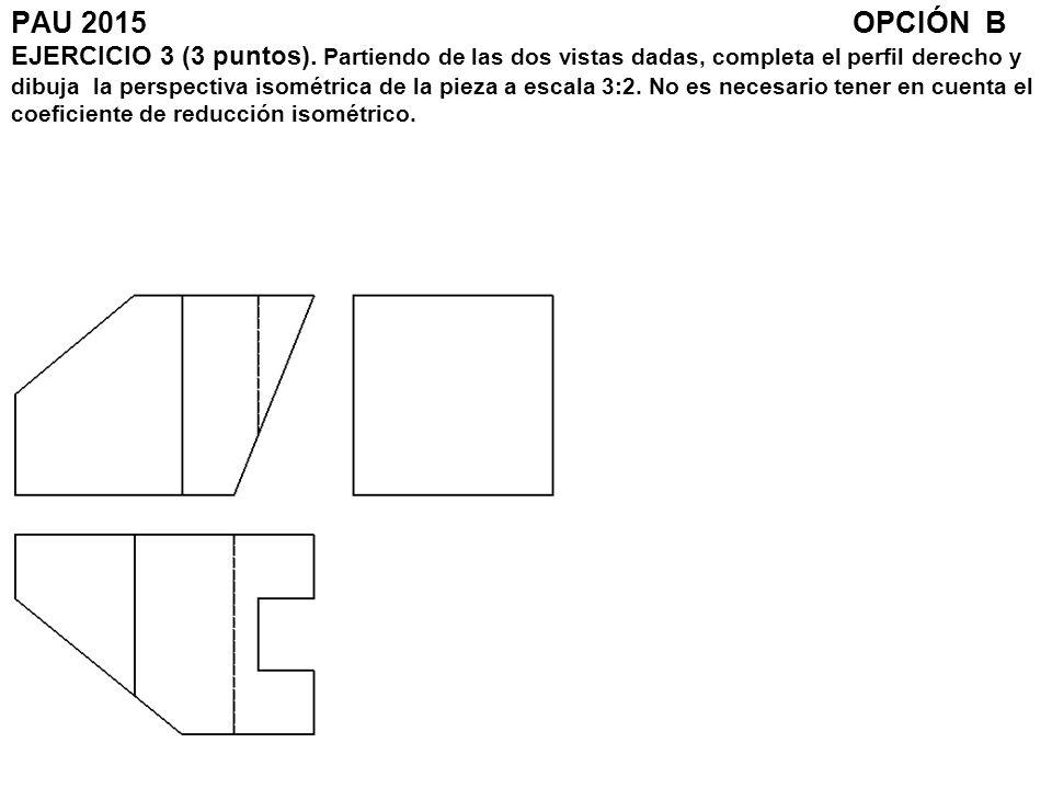 PAU 2015. OPCIÓN B EJERCICIO 3 (3 puntos)