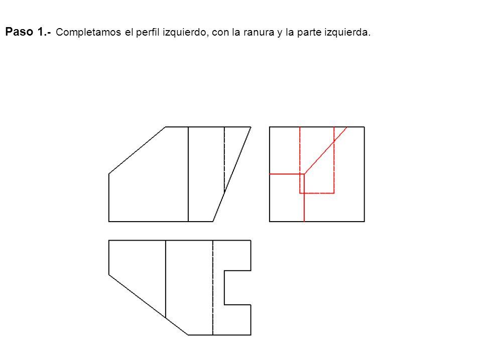 Paso 1.- Completamos el perfil izquierdo, con la ranura y la parte izquierda.