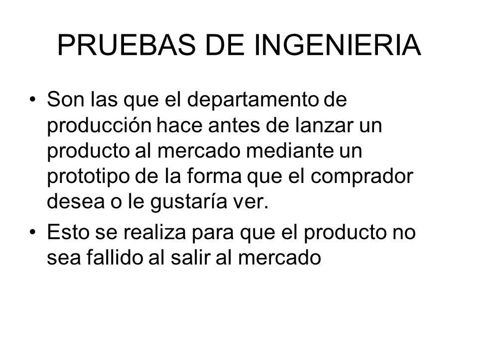 PRUEBAS DE INGENIERIA