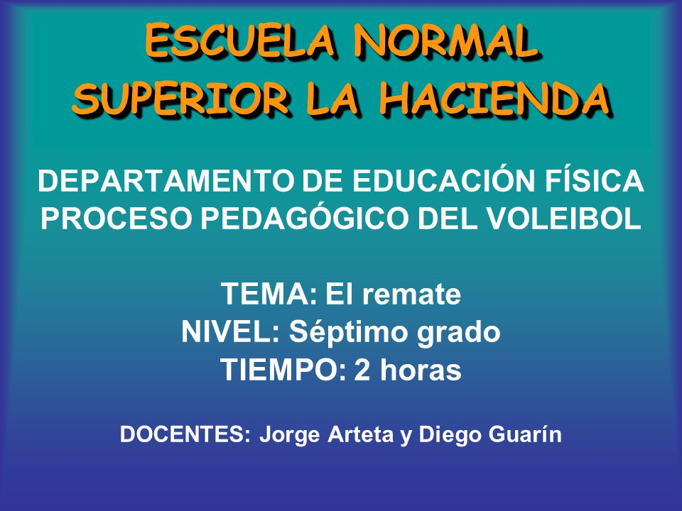 ESCUELA NORMAL SUPERIOR LA HACIENDA