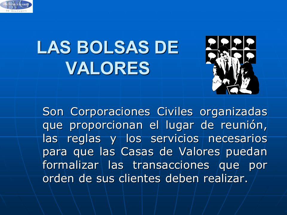 LAS BOLSAS DE VALORES