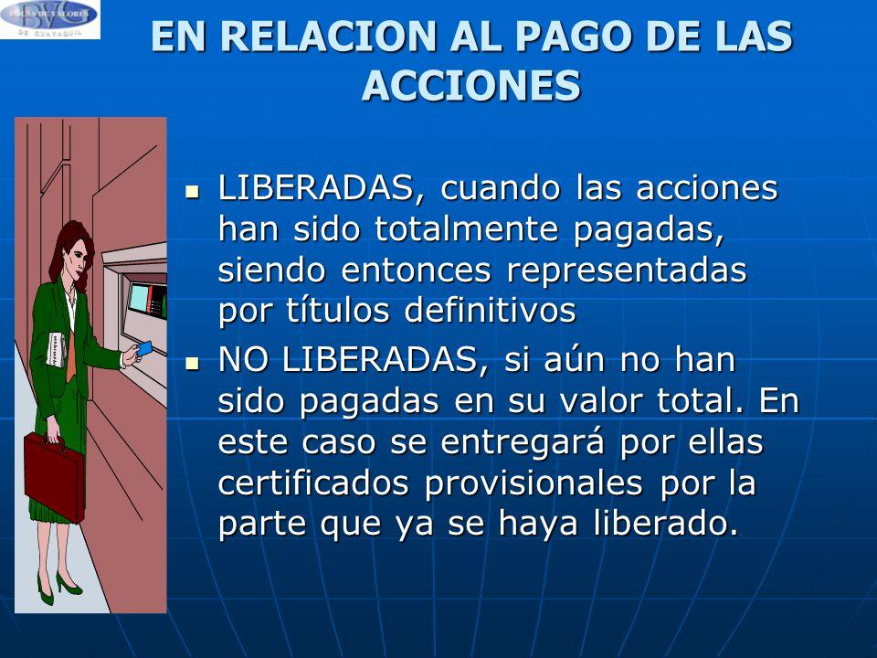 EN RELACION AL PAGO DE LAS ACCIONES
