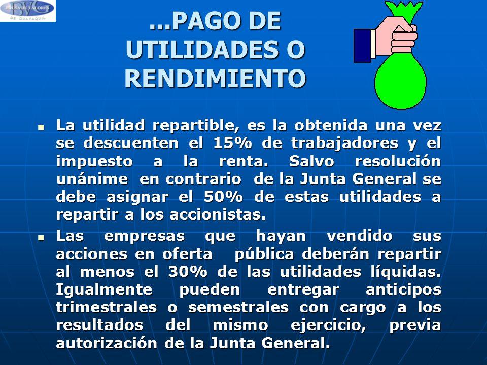 ...PAGO DE UTILIDADES O RENDIMIENTO