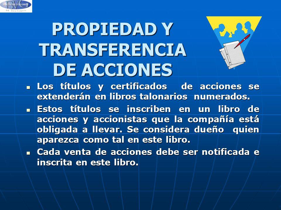 PROPIEDAD Y TRANSFERENCIA DE ACCIONES