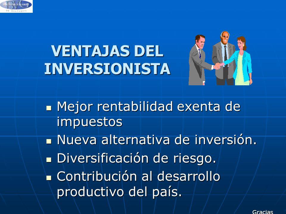 VENTAJAS DEL INVERSIONISTA