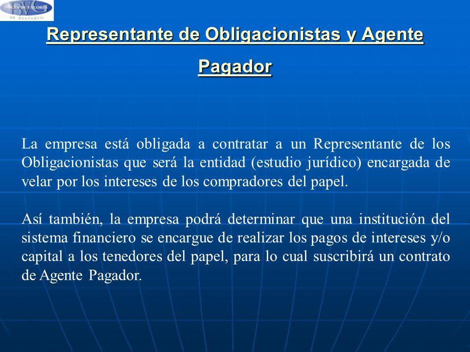 Representante de Obligacionistas y Agente Pagador