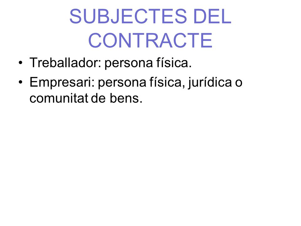 SUBJECTES DEL CONTRACTE