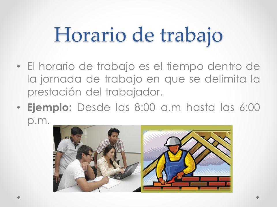 Jornada y horario de trabajo ppt video online descargar for Horario oficina de empleo